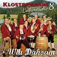 Klostermanns Böhmische 8 - Wia Dahoam